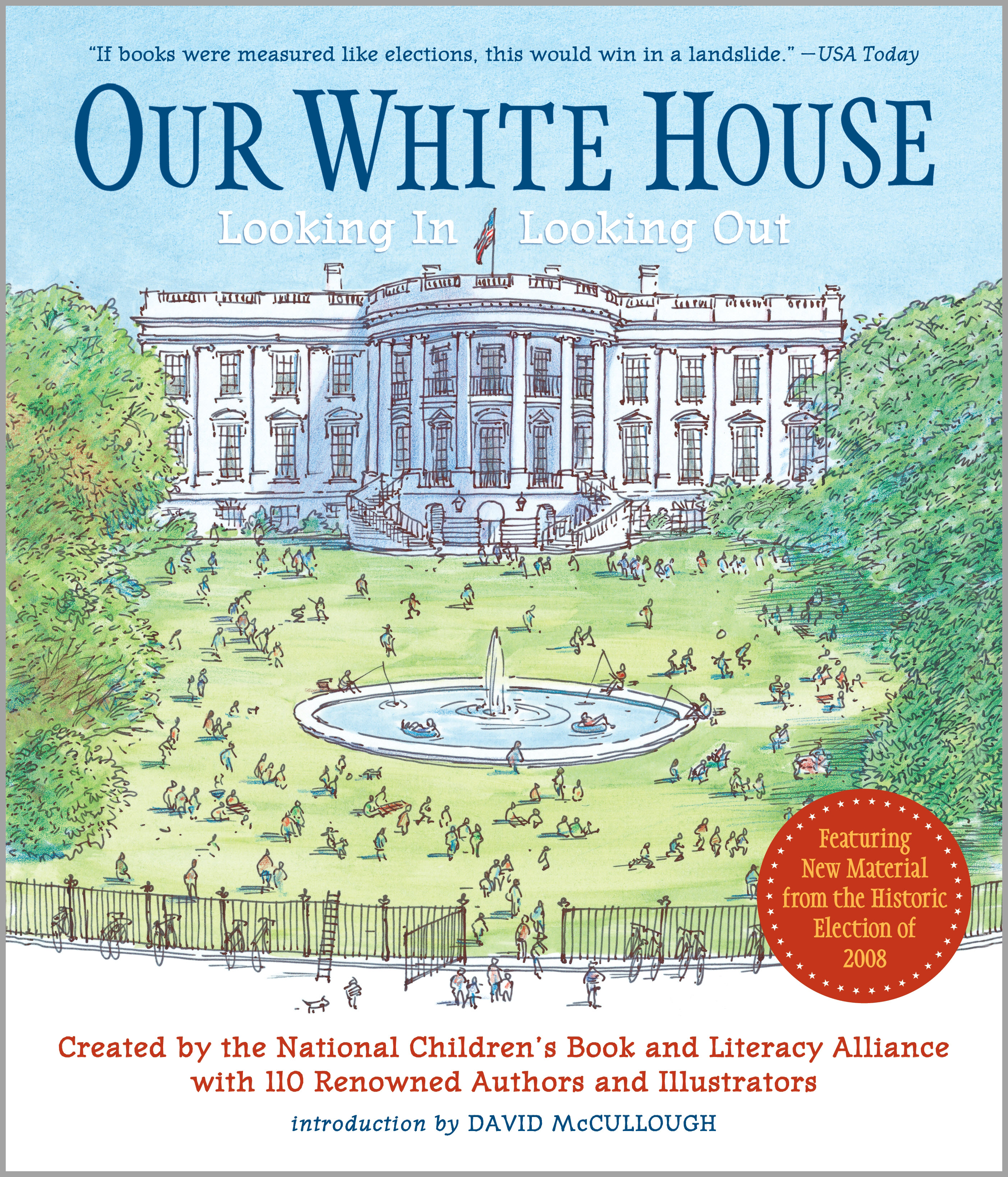 OUR WHITE HOUSE: LOOKING IN, LOOKING OUT Paperback